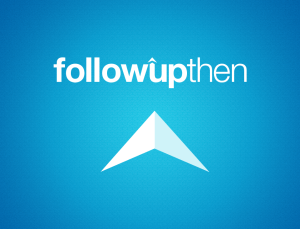 FollowUpThen