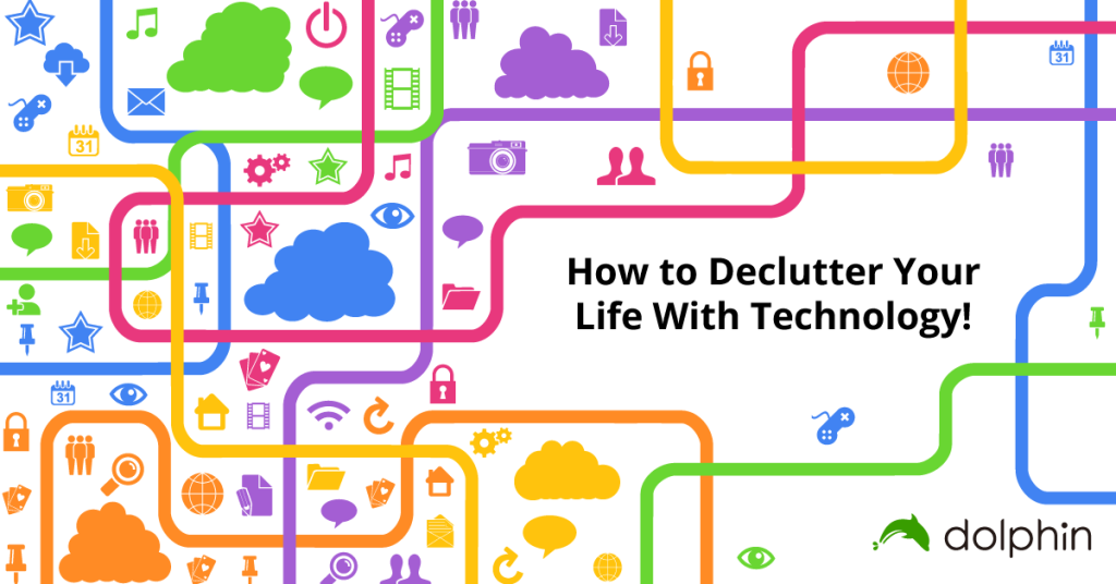 We explore 4 ways to declutter your life with the help of tech!