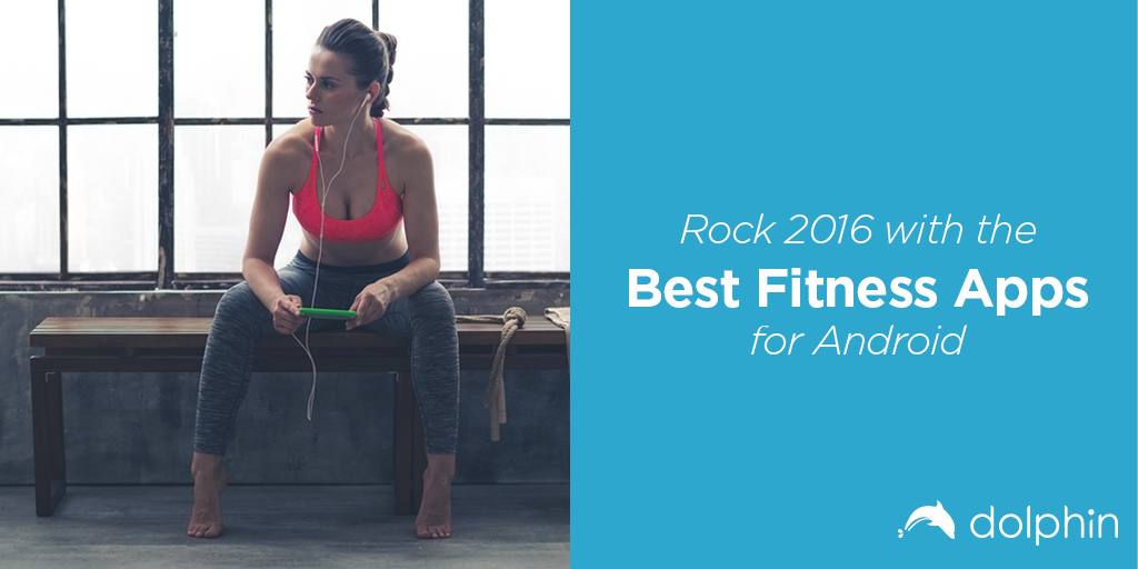 Use the best fitness apps and Dolphin Browser to check off every fitness goal you've made this year.